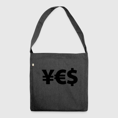 YES Yen Euro Dollar I love Money Money Wealth - Shoulder Bag made from recycled material