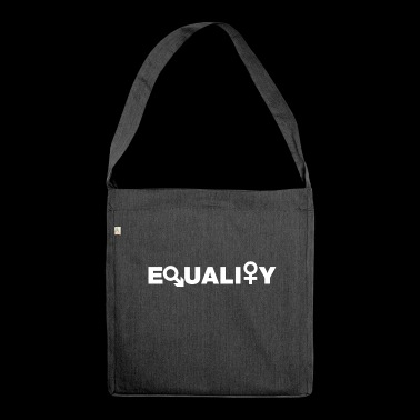 Equal rights for men and women - Shoulder Bag made from recycled material