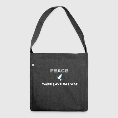 Peace - Make love not war - Schultertasche aus Recycling-Material