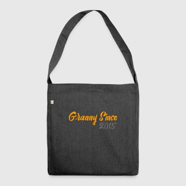 Granny since 2015 - Shoulder Bag made from recycled material