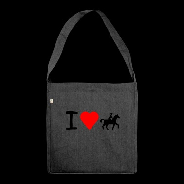 I love horse riding - Shoulder Bag made from recycled material