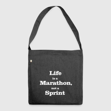 life is a marathon, not a sprint - Shoulder Bag made from recycled material