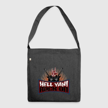 Hell Yah! Rock on - Music - Hard Rock - Shoulder Bag made from recycled material