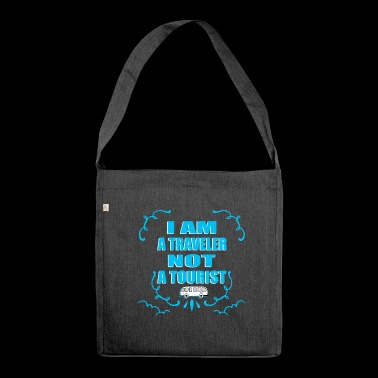 I am a traveler and not a tourist - Shoulder Bag made from recycled material