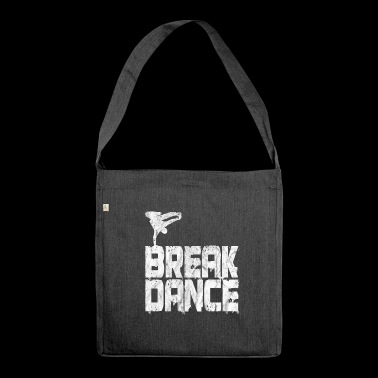 Breakdance Breakdancer Hip Hop Grunge geschenk - Schoudertas van gerecycled materiaal