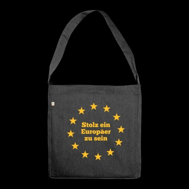 Proud to be a European - Shoulder Bag made from recycled material