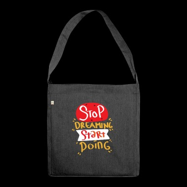 Motivation Start First Step Start Start Goal - Shoulder Bag made from recycled material