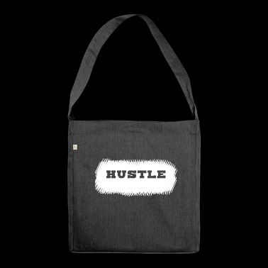 Hustle. - Shoulder Bag made from recycled material