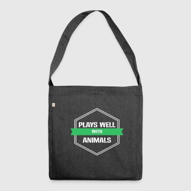 Animal Welfare - Plays well with Animals - Shoulder Bag made from recycled material