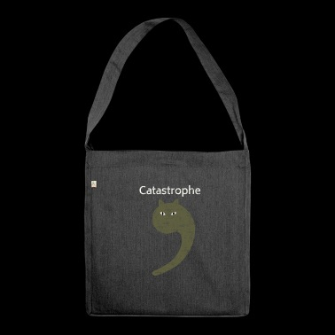 Cat as apostrophe funny typography catastrophe - Shoulder Bag made from recycled material