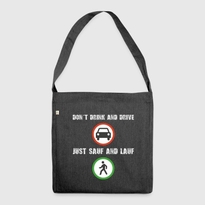 Don´t Drink and Drive - Schultertasche aus Recycling-Material