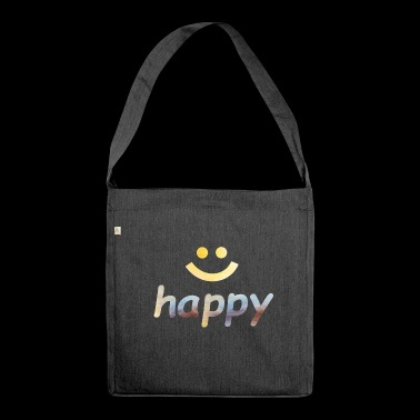 Happy, happy, happy, word - Shoulder Bag made from recycled material