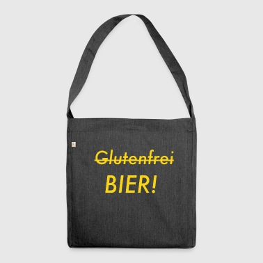 Instead of gluten-free beer - Shoulder Bag made from recycled material
