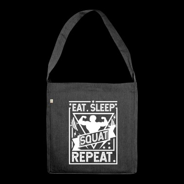 Eat Sleep Squat Repeat - Squat - Shoulder Bag made from recycled material