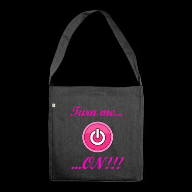Turn me ON! - Shoulder Bag made from recycled material
