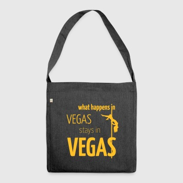 what happens in vegas... - Schultertasche aus Recycling-Material