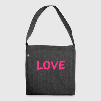 Love - Shoulder Bag made from recycled material