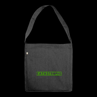 catastrophe - Shoulder Bag made from recycled material