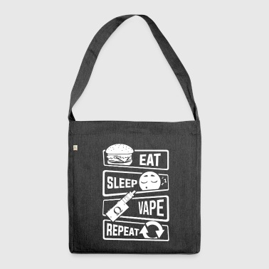 Eat Sleep Vape Repeat - Vaping Vapor Subohm Liquid - Shoulder Bag made from recycled material