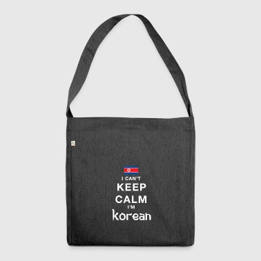 I CAN T KEEP CALM nkorean - Schultertasche aus Recycling-Material