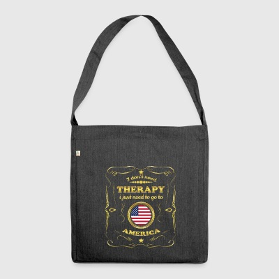 DON T NEED THERAPIE GO TO UNITED STATES AMERICA - Schultertasche aus Recycling-Material
