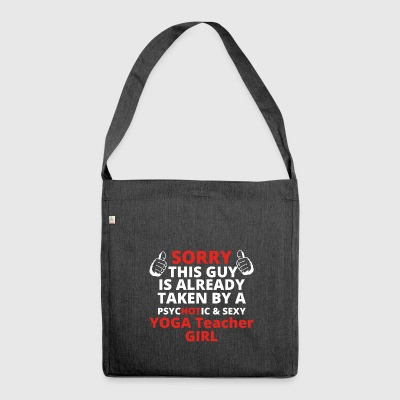 GIFT SORRY THIS GUY TAKEN YOGA Teacher GIRL - Schultertasche aus Recycling-Material