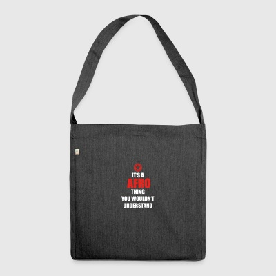 Geschenk it s a thing birthday understand AFRO - Schultertasche aus Recycling-Material