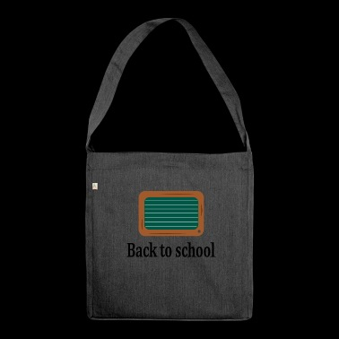 Back to school - Shoulder Bag made from recycled material