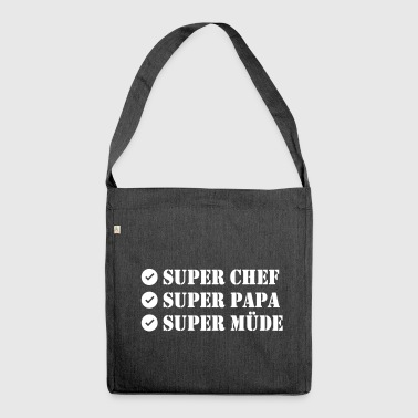 Super Chef Super Papa Super Tired - Shoulder Bag made from recycled material