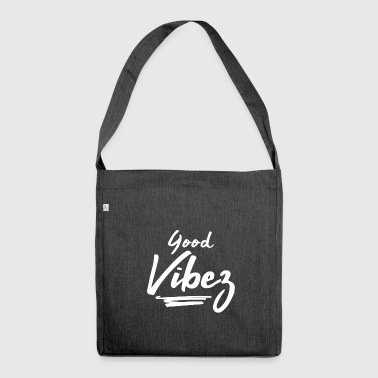 Good Vibes - Schultertasche aus Recycling-Material
