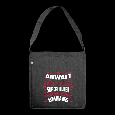 Anwalt! Superheld ohne Umhang - SHIRTBUBBLE - Schultertasche aus Recycling-Material