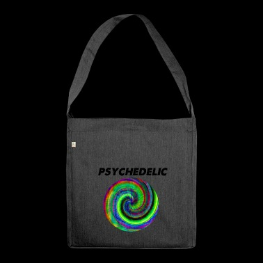 psychedelic - Shoulder Bag made from recycled material