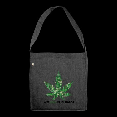 Smoke weed everyday - Shoulder Bag made from recycled material