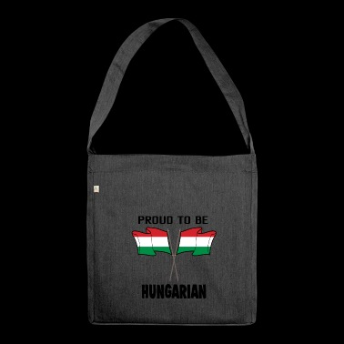 Proud to be land heimat Ungarn - Schultertasche aus Recycling-Material