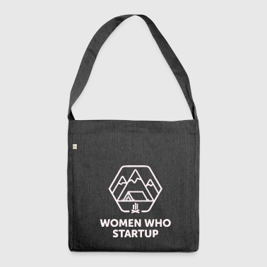 Women Who Startup - Shoulder Bag made from recycled material