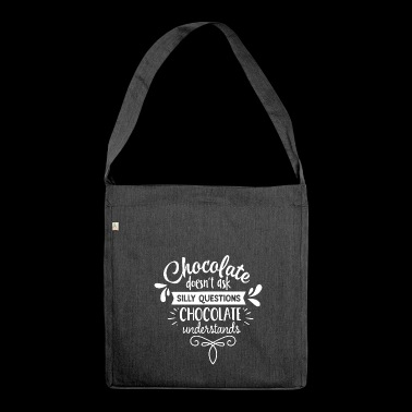 Chocolate does not ask silly weiss - Borsa in materiale riciclato