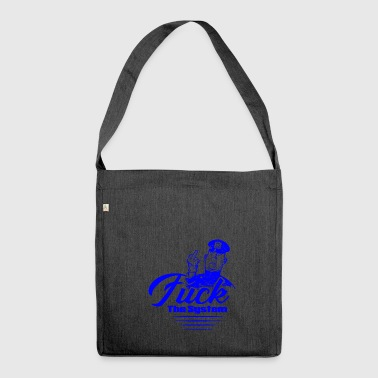 FUCK THE SYSTEM Blue - Schultertasche aus Recycling-Material