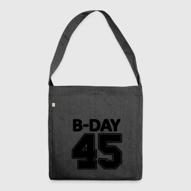 45th Birthday / Numbers Number Number Number 45 - Shoulder Bag made from recycled material