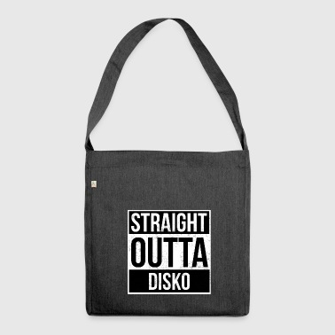 Straight Outta Disko! - Schultertasche aus Recycling-Material