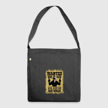 Wanted Cowboy Bandit Gift Steclbrief - Shoulder Bag made from recycled material