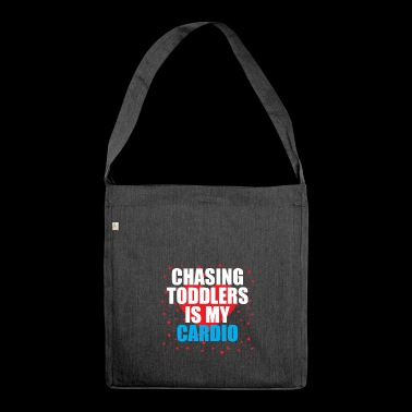 Chasing toddler is my cardio - Shoulder Bag made from recycled material