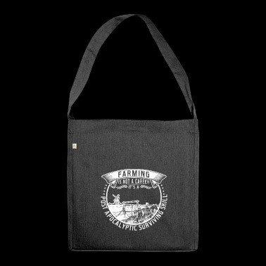 farming is not a career - Shoulder Bag made from recycled material