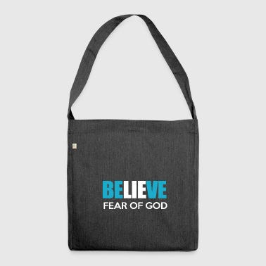 BELIEVE FEAR OF GOOD - Shoulder Bag made from recycled material