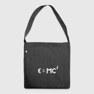 E = mc ^ 2 | GIFT IDEA - Shoulder Bag made from recycled material