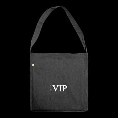 is not VIP - Shoulder Bag made from recycled material