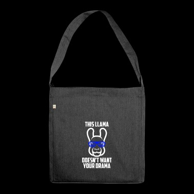 Questa maglietta di Llama Does not Want Drama - Borsa in materiale riciclato