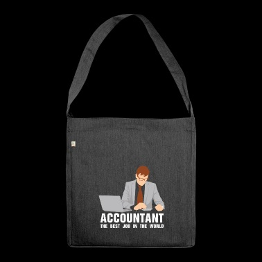 The comptroller works the accounthold career - Shoulder Bag made from recycled material