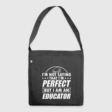 Funny Educator Education Shirt Not Perfect - Shoulder Bag made from recycled material