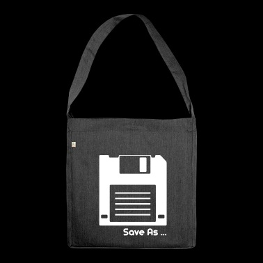 Save As, Save As, Floppy Disc, Floppy Disk - Shoulder Bag made from recycled material