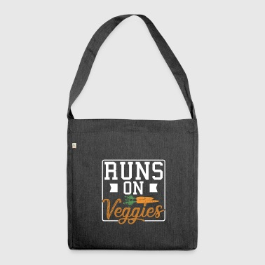 Runs on veggies - Shoulder Bag made from recycled material